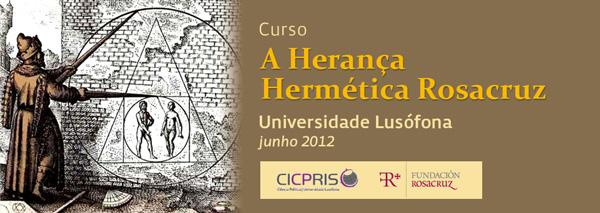 Curso 'La Herencia Hermética Rosacruz' (Universidade Lusófona)