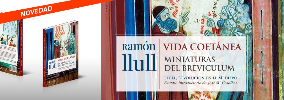 Ramón Llull: Vida Coetánea