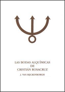 Las Bodas Alquímicas de Cristián Rosacruz (Tomo II)