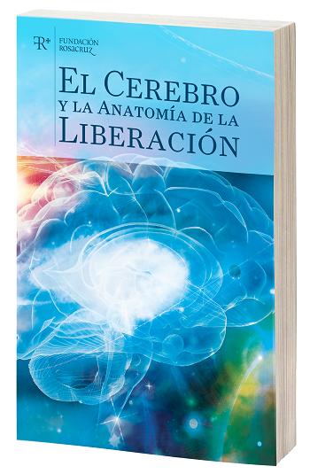 Portada Libro - El Cerebro y la anatomia de la Liberacion