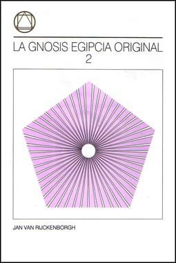 La Gnosis Egipcia Original – Tomo II