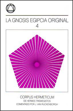 La Gnosis Egipcia Original – Tomo IV
