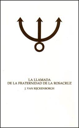 La Llamada de la Fraternidad Rosacruz