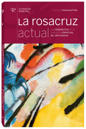 La Rosacruz Actual