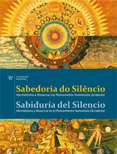 Sabedoria do Silêncio: Hermetismo e Rosacruz no Pensamento Humanista Ocidental