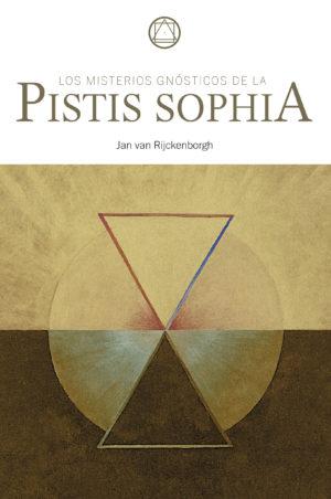 Los Misterios Gnósticos de la Pistis Sophia