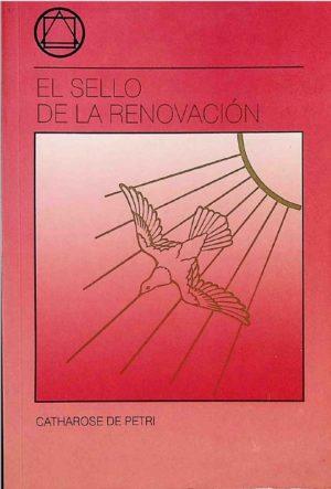 El Sello de la Renovación