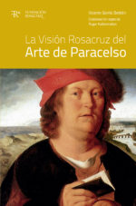 La Visión Rosacruz del Arte de Paracelso